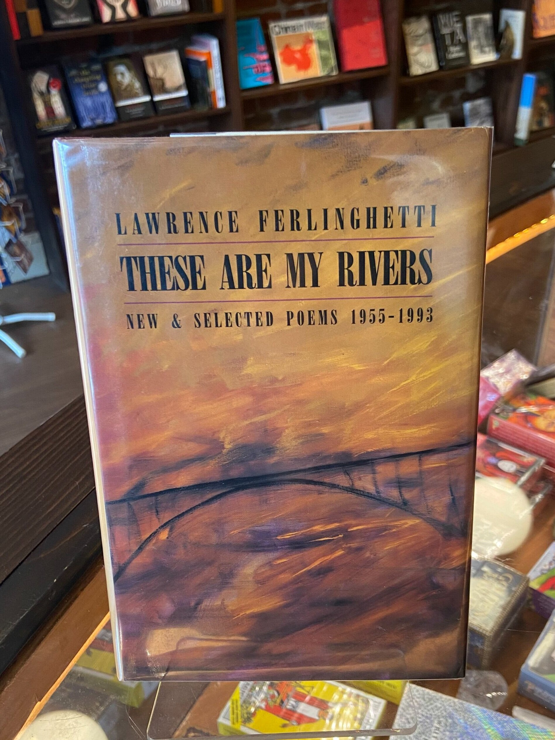 These are My Rivers: New & Selected Poems 1955 - 1993 by Lawrence  Ferlinghetti (Signed!) — Lost City Bookstore