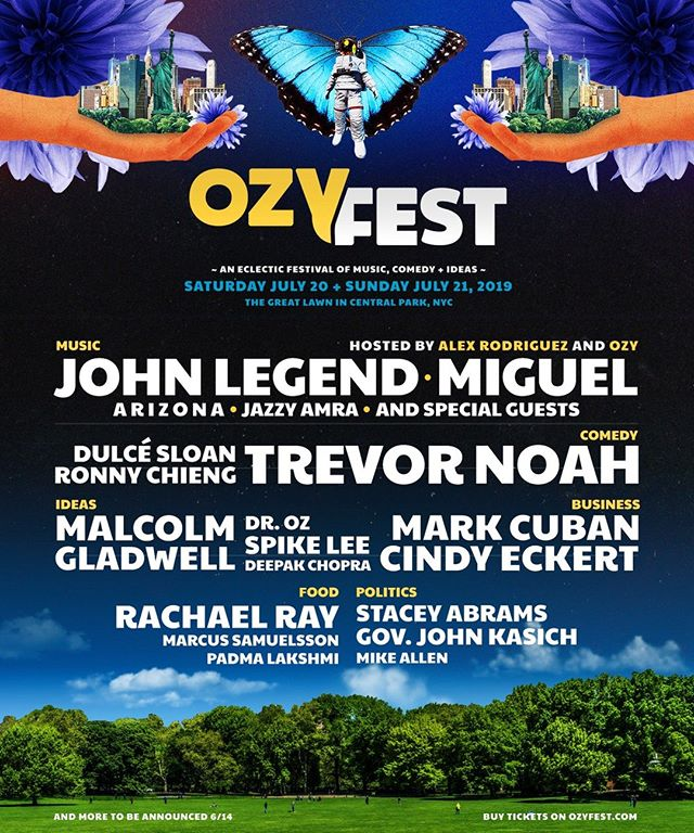 "#NY NYC's eclectic festival of music @ozyfest , comedy and ideas is coming to @CentralParknyc 's Great Lawn July 20-21.  The 2019 lineup includes musical acts @JohnLegend, @Miguel, @thisisARIZONAmusic , and @JazzyAmra; comedians @TrevorNoah, @DulceSloan, and @RonnyChieng; author @DeepakChopra; @NYTimes journalist @MalcolmGladwell; filmmaker @officialSpikeLee; politicians @StaceyAbrams and Gov. @JohnKasich; celebrity chefs @Marcuscooks , @PadmaLakshmi, and @RachaelRay; in addition to ""big thought"" business leaders @MCuban, @Cindypinkceo , @Thasunda , and #MarcLasry.  For more info on the event, head to averagesocialite.com  #NYC #ozyfest #music #festival #nycfun #thingstodoinnyc #newyork #visitny #visitnyc #events #nycevents #nyevents"