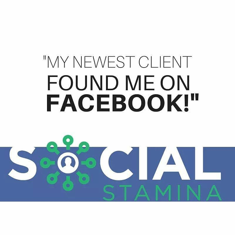 Social Stamina My Clients Found Me On Facebook