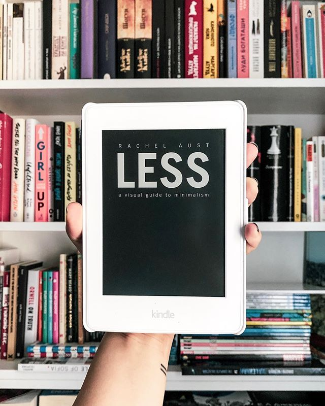 Once you need less, you will have more. . . . . #less #rachelaust #kindle #bookstagram #amazonkindle #bookaddicts #bookworm #readinglife #ereader