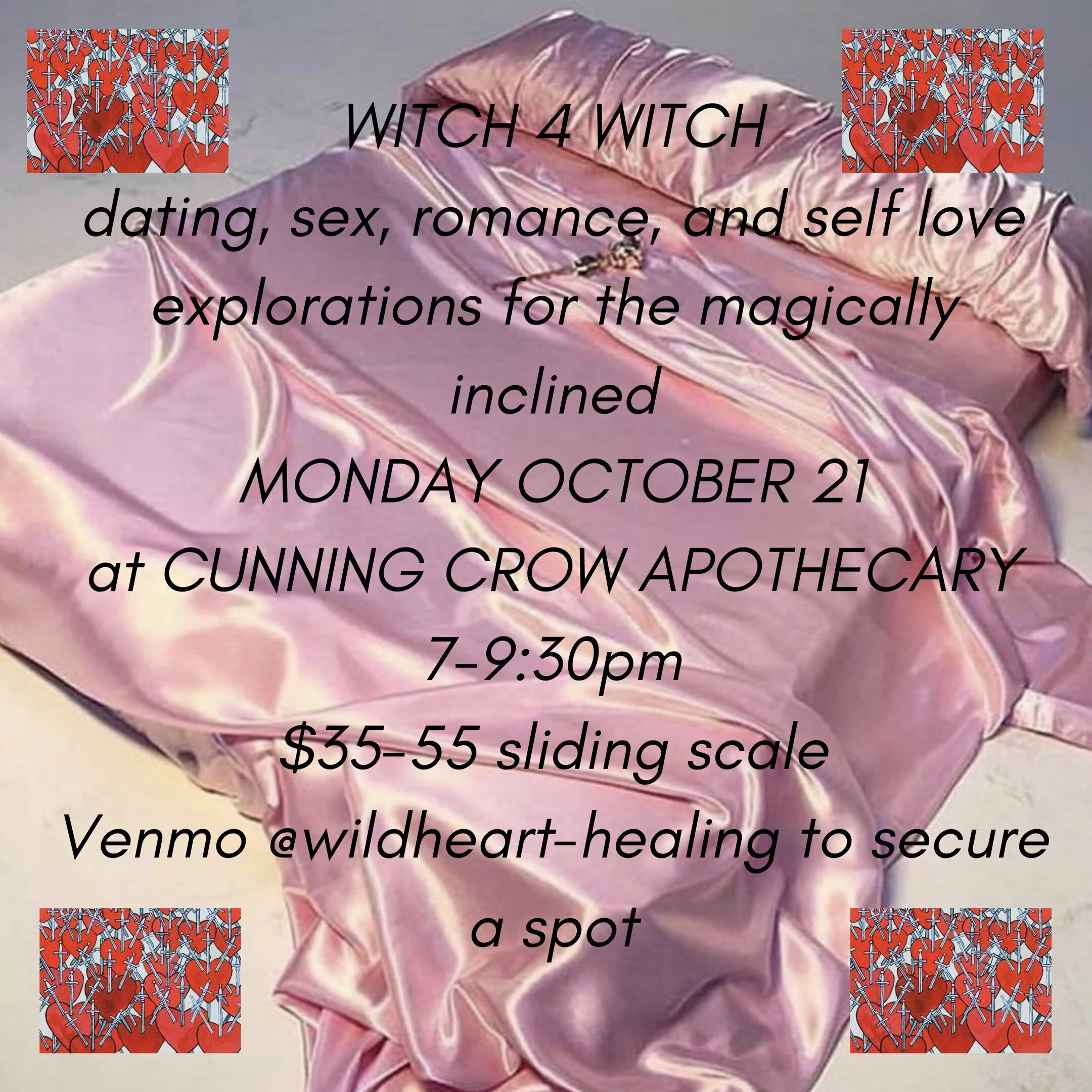 WITCH 4 WITCH dating sex romance and self love explorations for the magically inclined  MONDAY OCTOBER 21 7-930pm 35-55 sliding scale Venmo wildheart-healing to secure a spot.jpg
