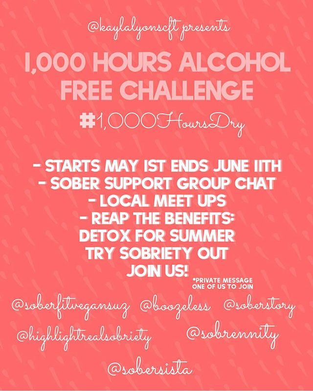 Hello everyone! Here is a repost from the ladies @1000hoursdry Check them out and see what the movement is all about! . . 1000hoursdry Welcome everyone! To the #1000hoursdry Challenge! This challenge is for anyone looking to go alcohol free 😌 Whether you are looking to get sober long term or you're just experimenting with a healthier lifestyle, this is a great start! You will be guided by the top Sober Social Media Influencers who have years of sobriety themselves. Together we will share our experiences, hope and motivation! Please tag us on your journey using the #1000hoursdry or tag us @1000hoursdry If you know someone who would be interested in joining us- feel free to share this flyer with them! We're looking forward to starting this wellness journey with you all! 🙏