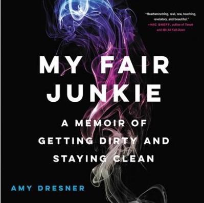 My Fair Junkie Amy Dresner