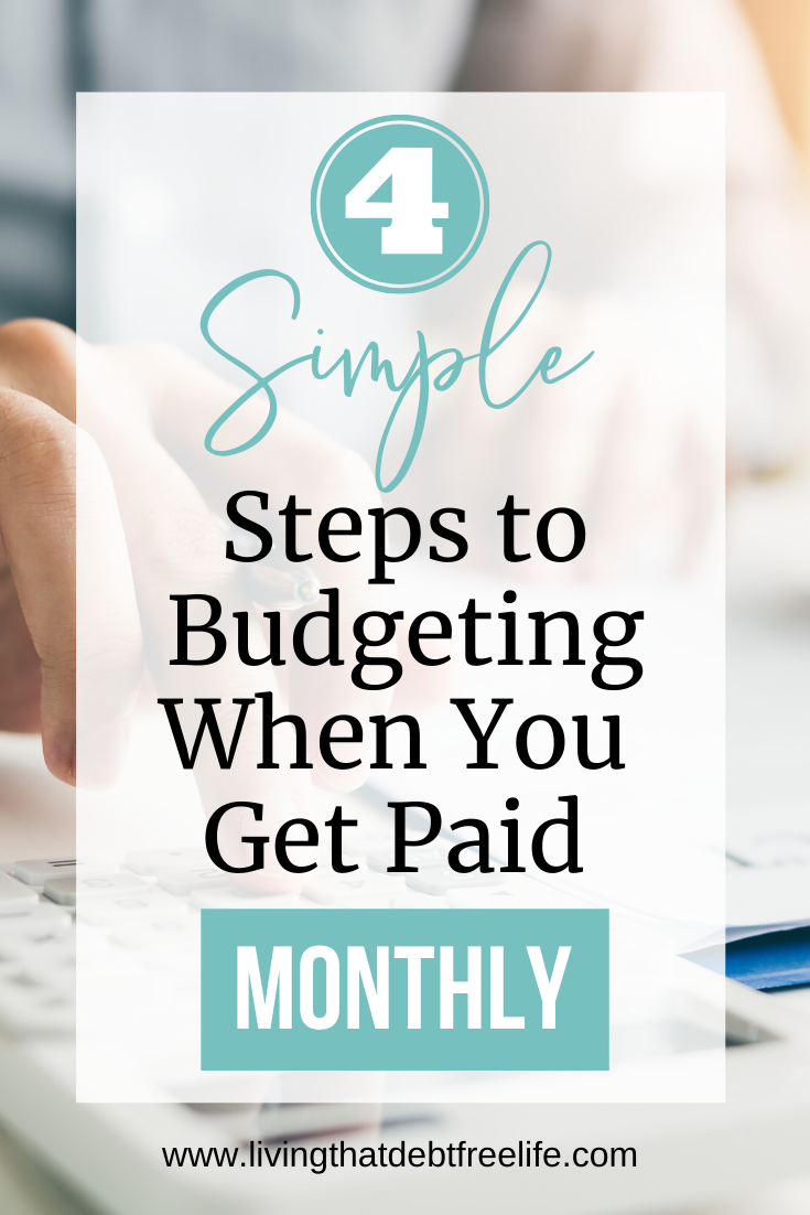 When you are paid only once a month, it can be difficult to know how to budget and easy to run out of money before you run out of month! Here, I give you 4 simple strategies for budgeting when you only get paid monthly. #howtobudget #budgeting #budgettips