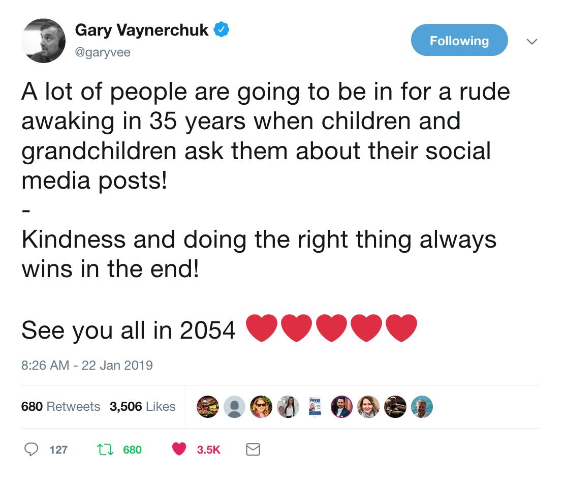 Link to tweet: https://twitter.com/garyvee/status/1087703043372658688