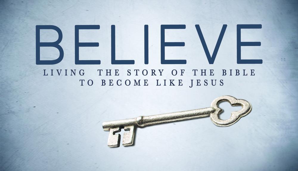 """Believe"" Sermon Series"