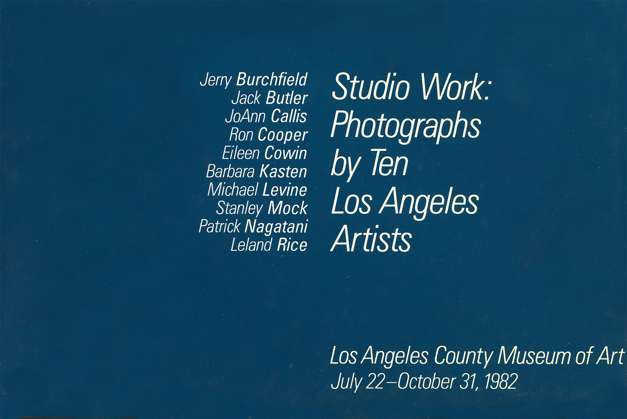 Studio Work: Photographs by Ten Los Angeles Artists LACMA 1982