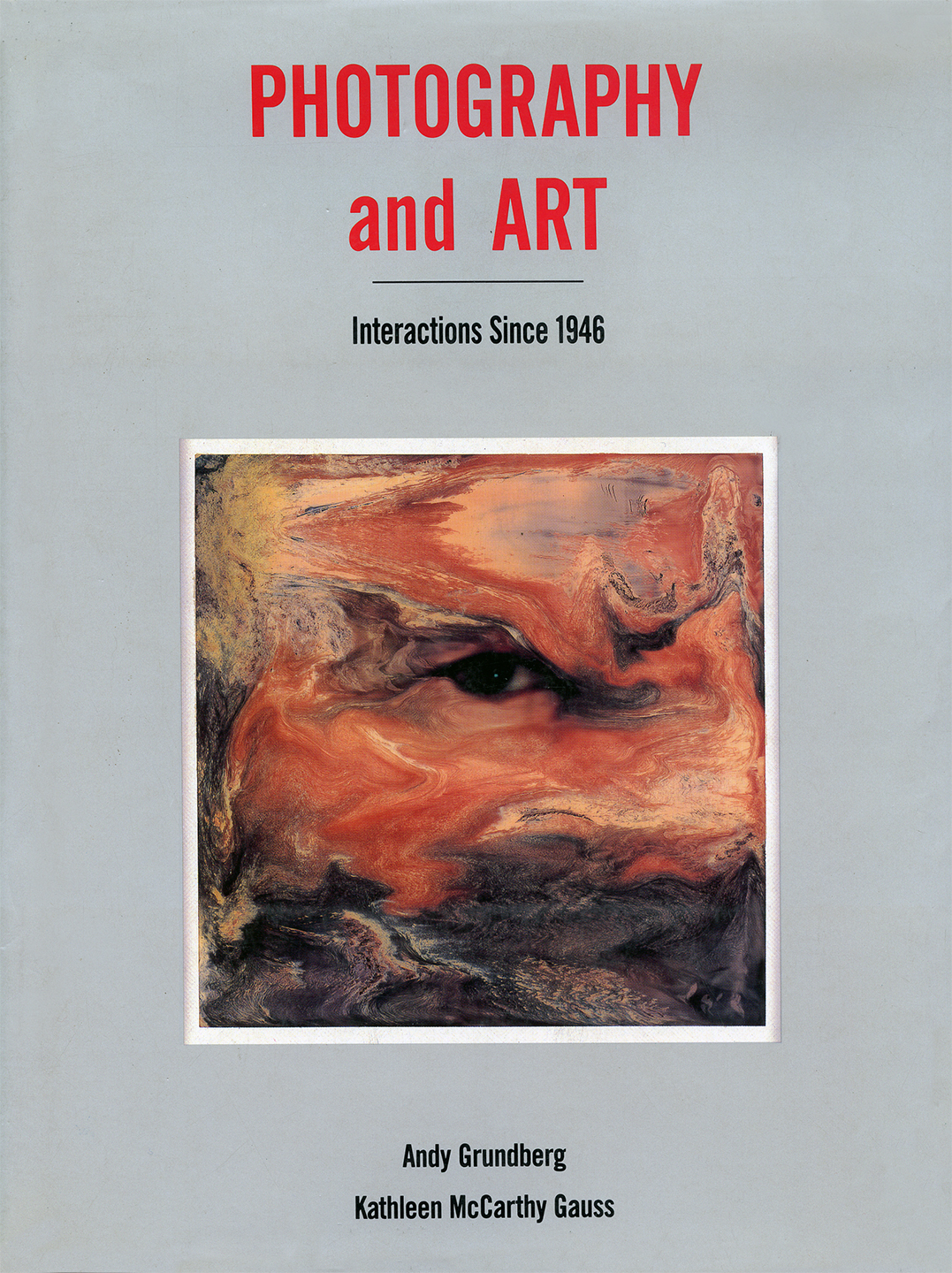 Photography and Art Interactions since 1946 LACMA 1987
