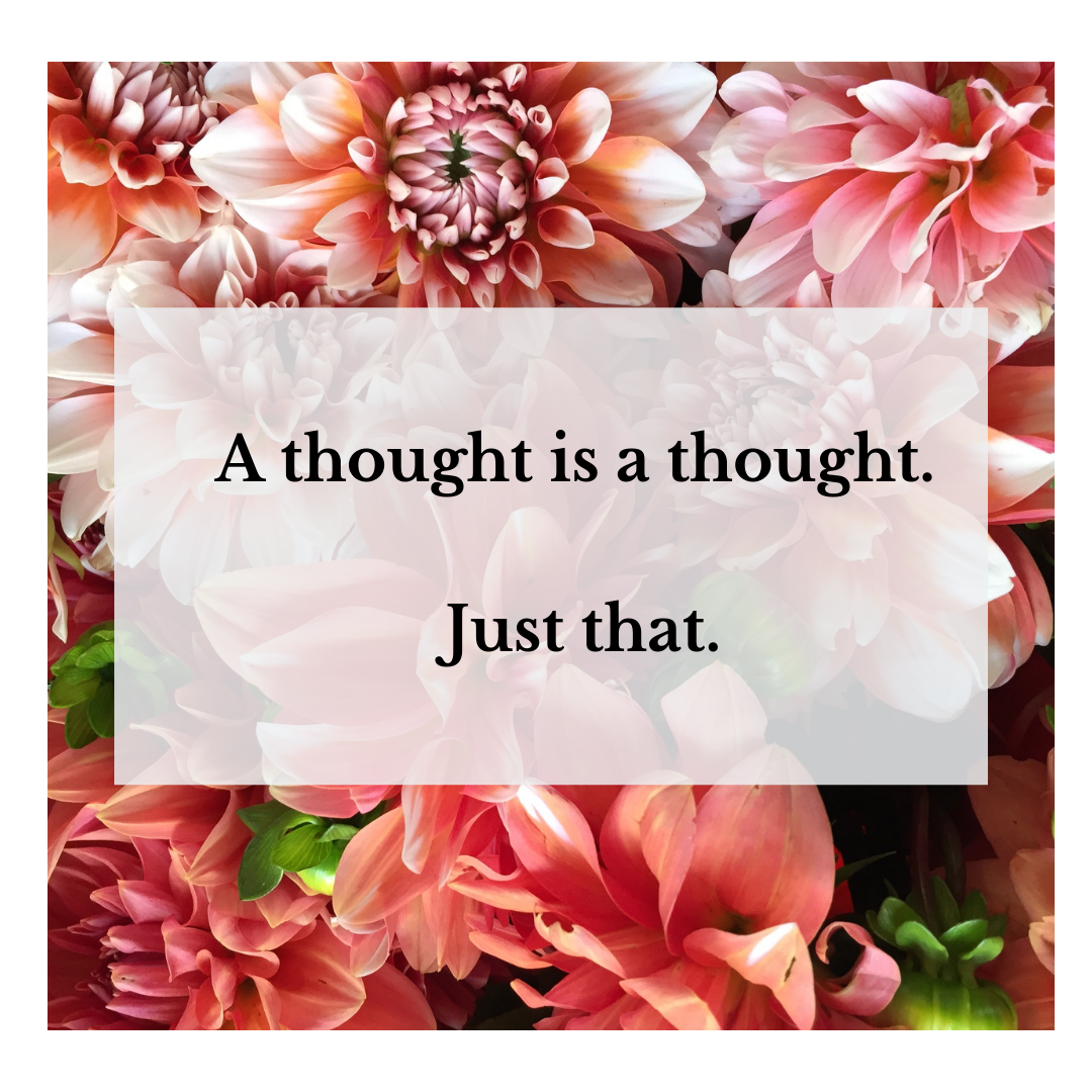 Week 4_ A thought is a thought.png
