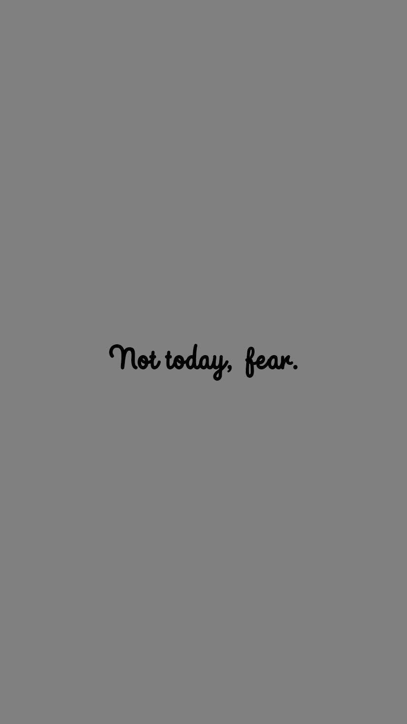 not-today-fear-iphone.png
