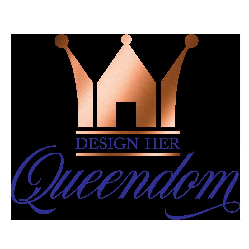 Design Her Queendom