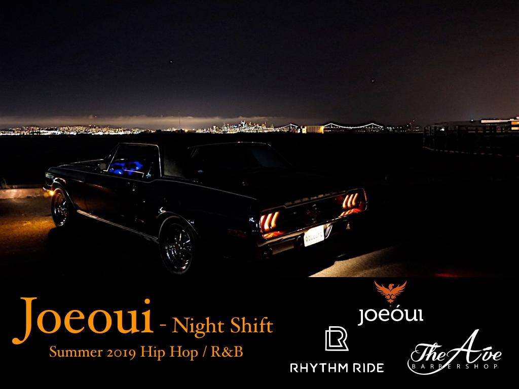 "DJ Joeoui: ""Night Shift"""