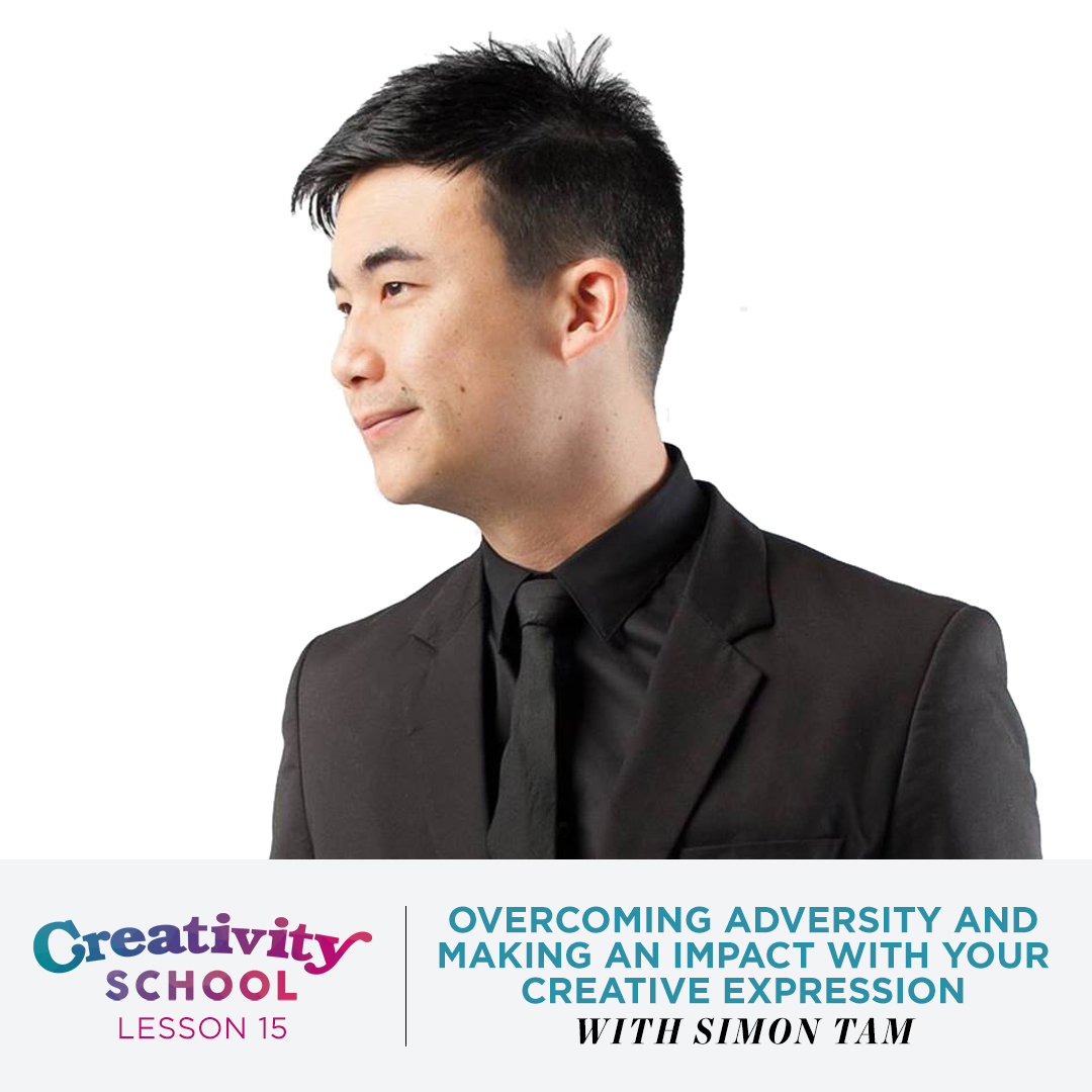 Lesson 15 - Simon Tam  How to make positive change in the world with your creativity through perseverance, persistence and creating from your values.  April 15th 2019
