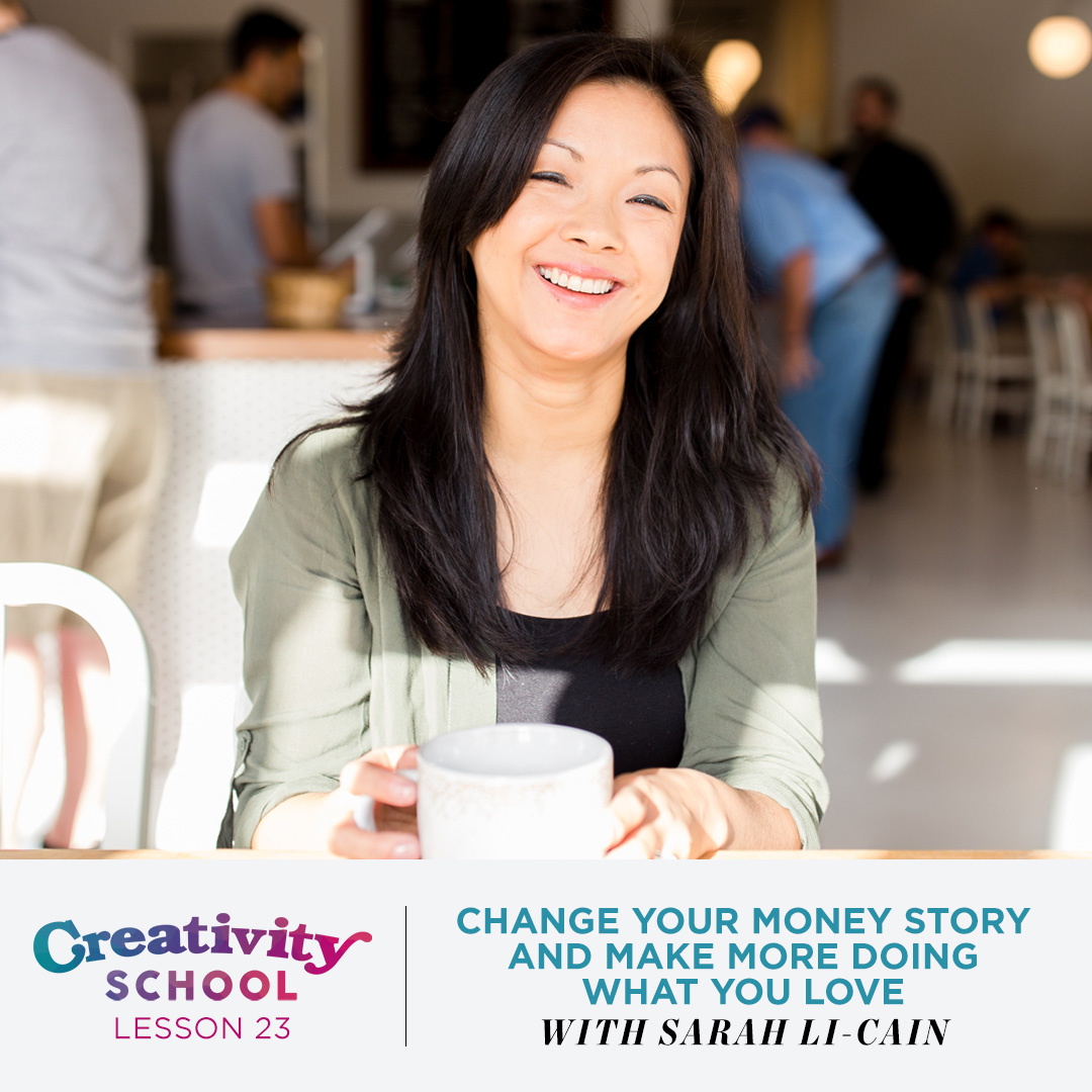 Lesson 23 - Sarah Li-Cain   How to uncover and heal your money story so you can make money doing what you love with finance writer and holistic money mentor Sarah Li-Cain.   June 10th 2019