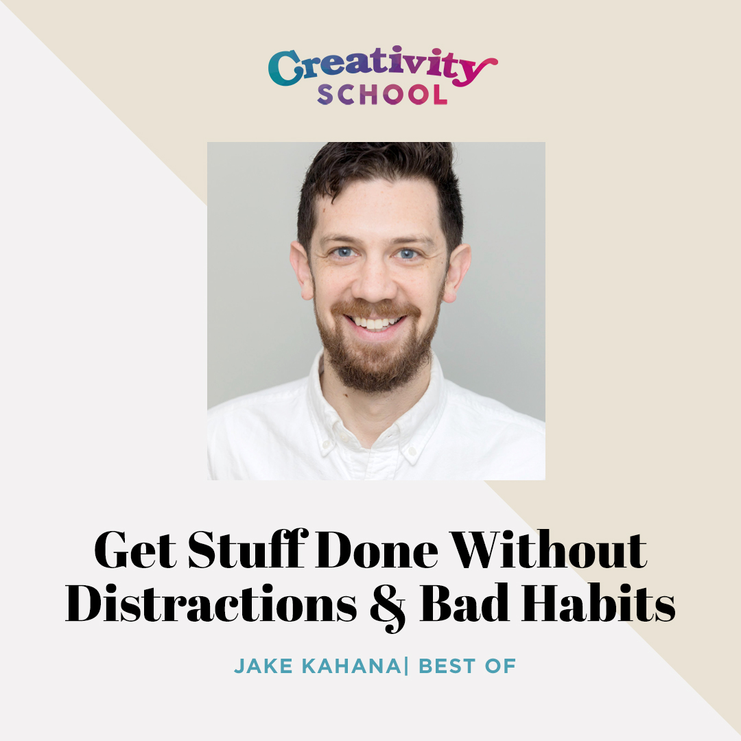Best Of - Jake Kahana   How to beat procrastination, become a master of your time, and reshape the way you work with Creative Director and co-founder of Cave Day Jake Kahana.   September 4th 2019