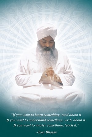 Yogi bajan, kundalini yoga, meditation, quote, master, learn, understand, teacher training, aquarian, mandeep khalsa