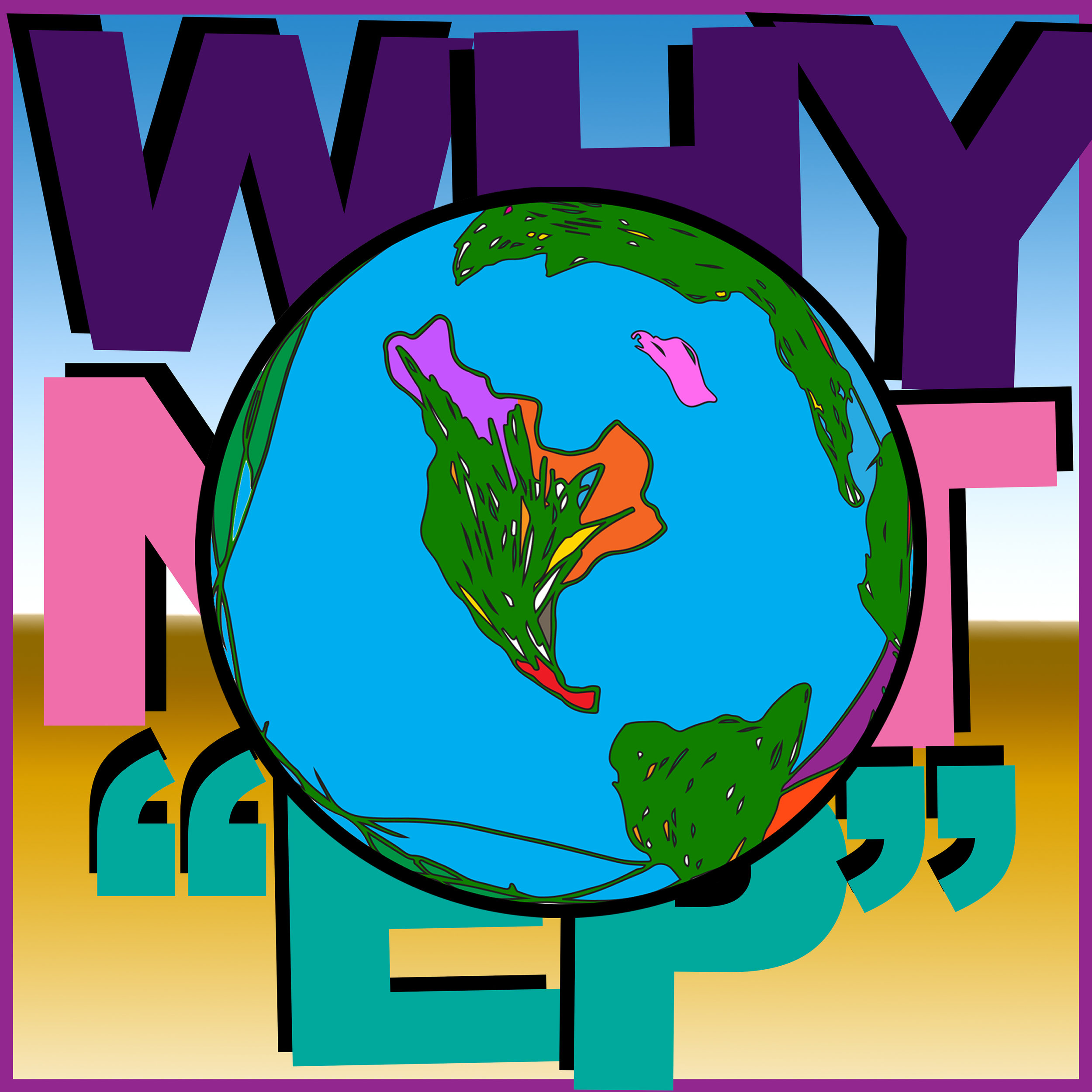 "Album art: Why Not ""EP"""