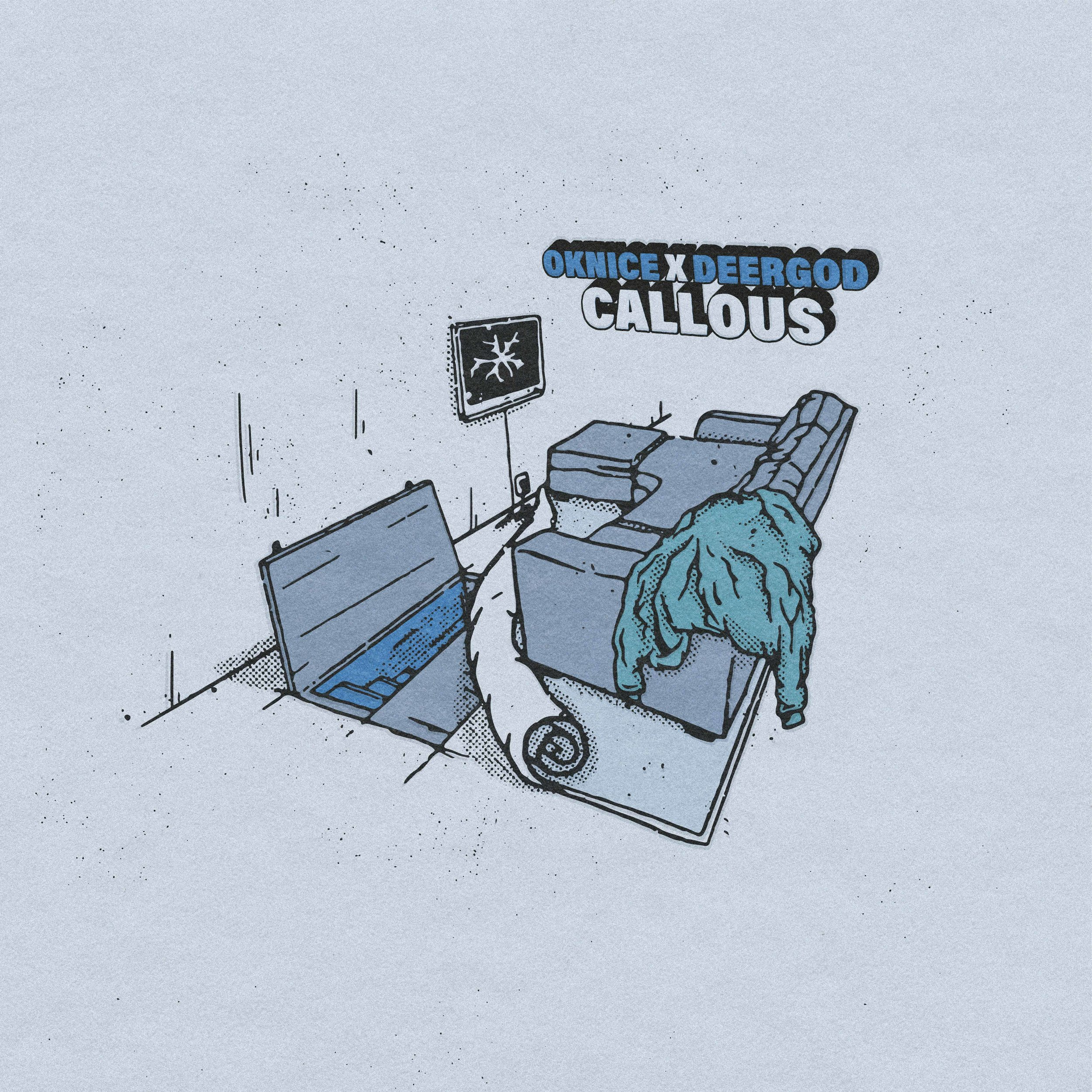 "Album art: OKNice ""Callous"""