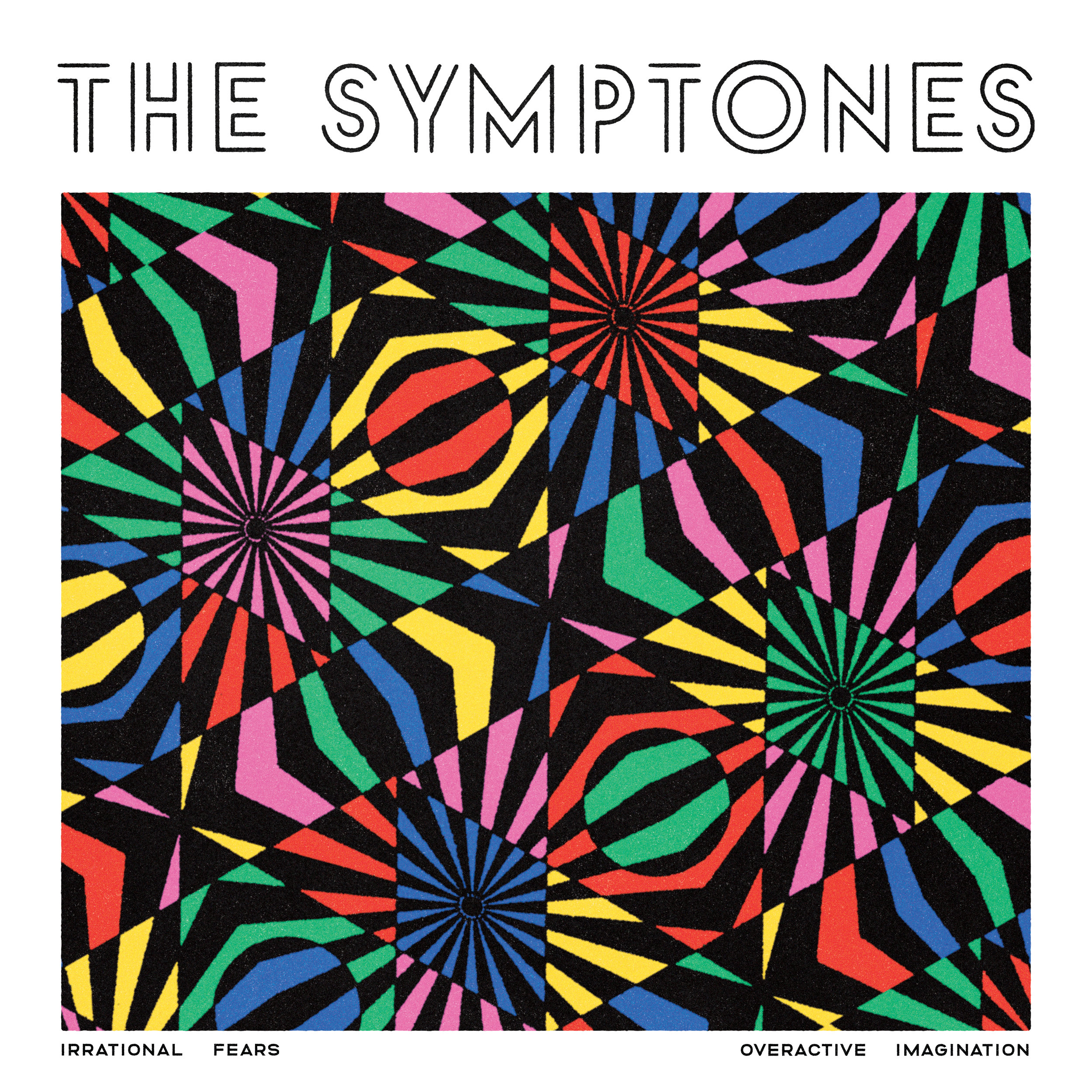 "Album art: The Symptones ""Irrational Fears / Overactive Imagination"""
