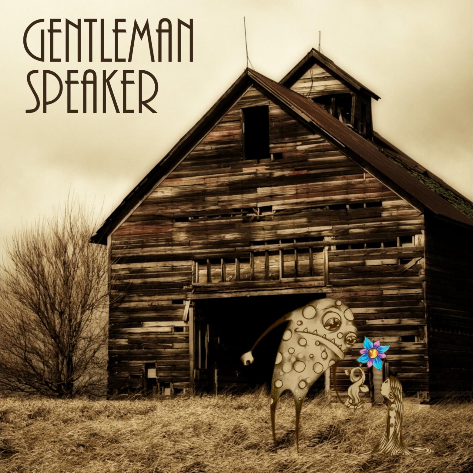 """Album art: Gentleman Speaker """"Self-Titled"""""""