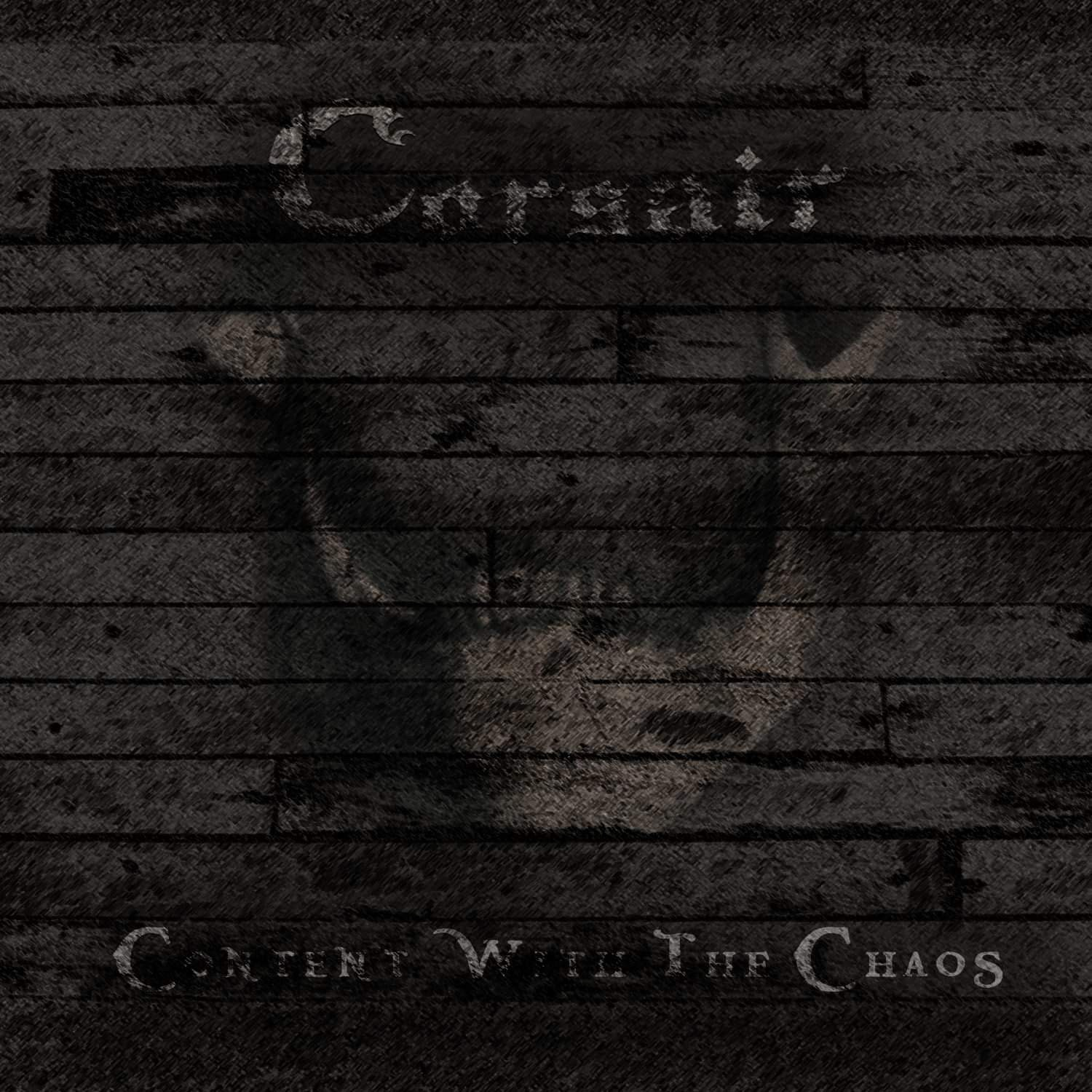 """Album cover for Corsair """"Content With the Chaos."""""""