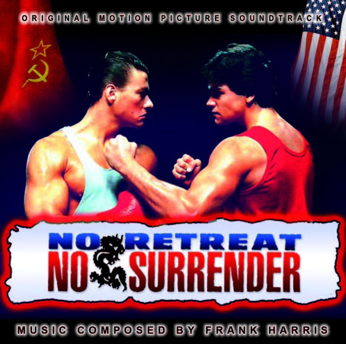 No Retreat No Surrender (aka Karate Tiger) - Composition by Frank Harris