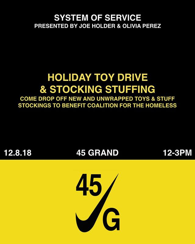 @systemofservice x @nikenyc  In spirit of the holidays, we'll be opening 45 Grand for our 2nd Initiative on 12.8 to collect gifts for @nyhomeless. To be safe, the gifts have requirements so please check out next slide for them. We'll also have a stocking stuffer session from 1-2! Visit the link in our bio to sign up and come through. Tis the season for giving, let's actually do it ❤️🎁🆘☮️