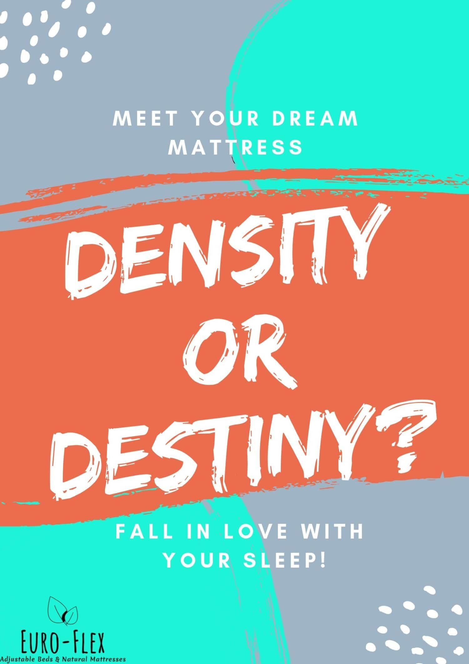 Density or destiny?