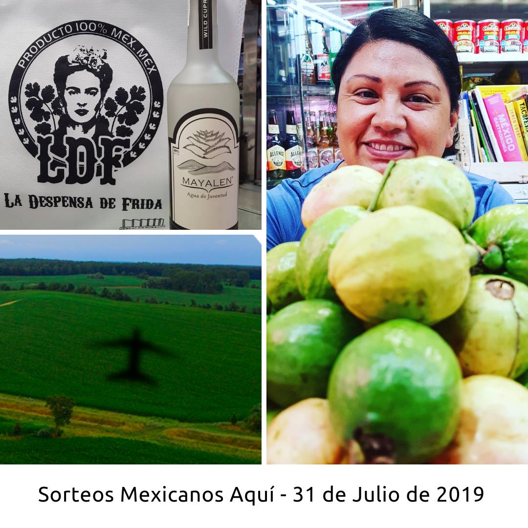 Sorteos Mexicanos Aquí- 31 Julio 2019