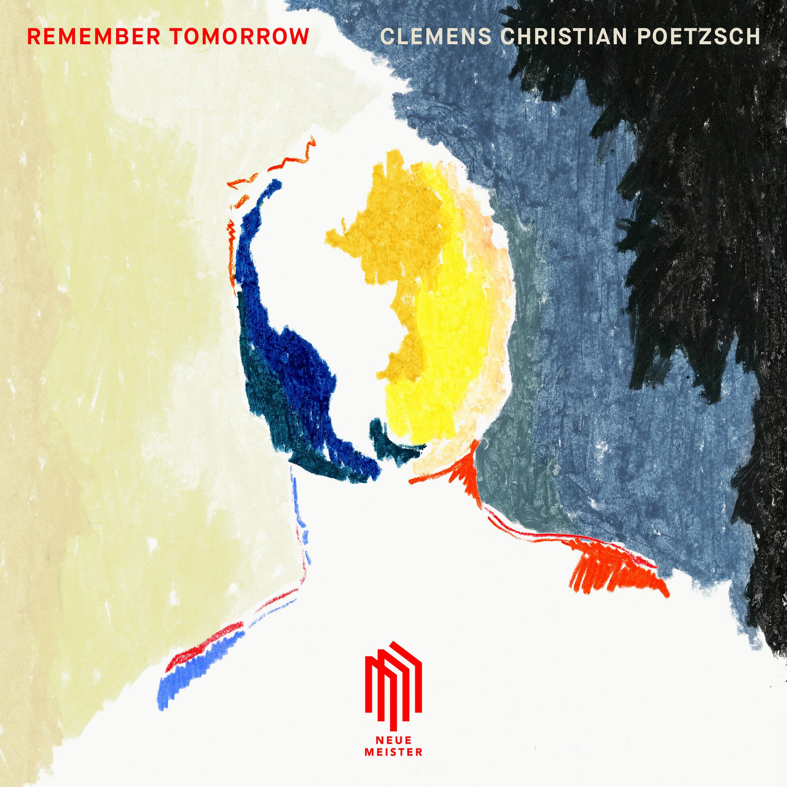 """Remember Tomorrow"" - Album2019 Neue Meister / Edel"