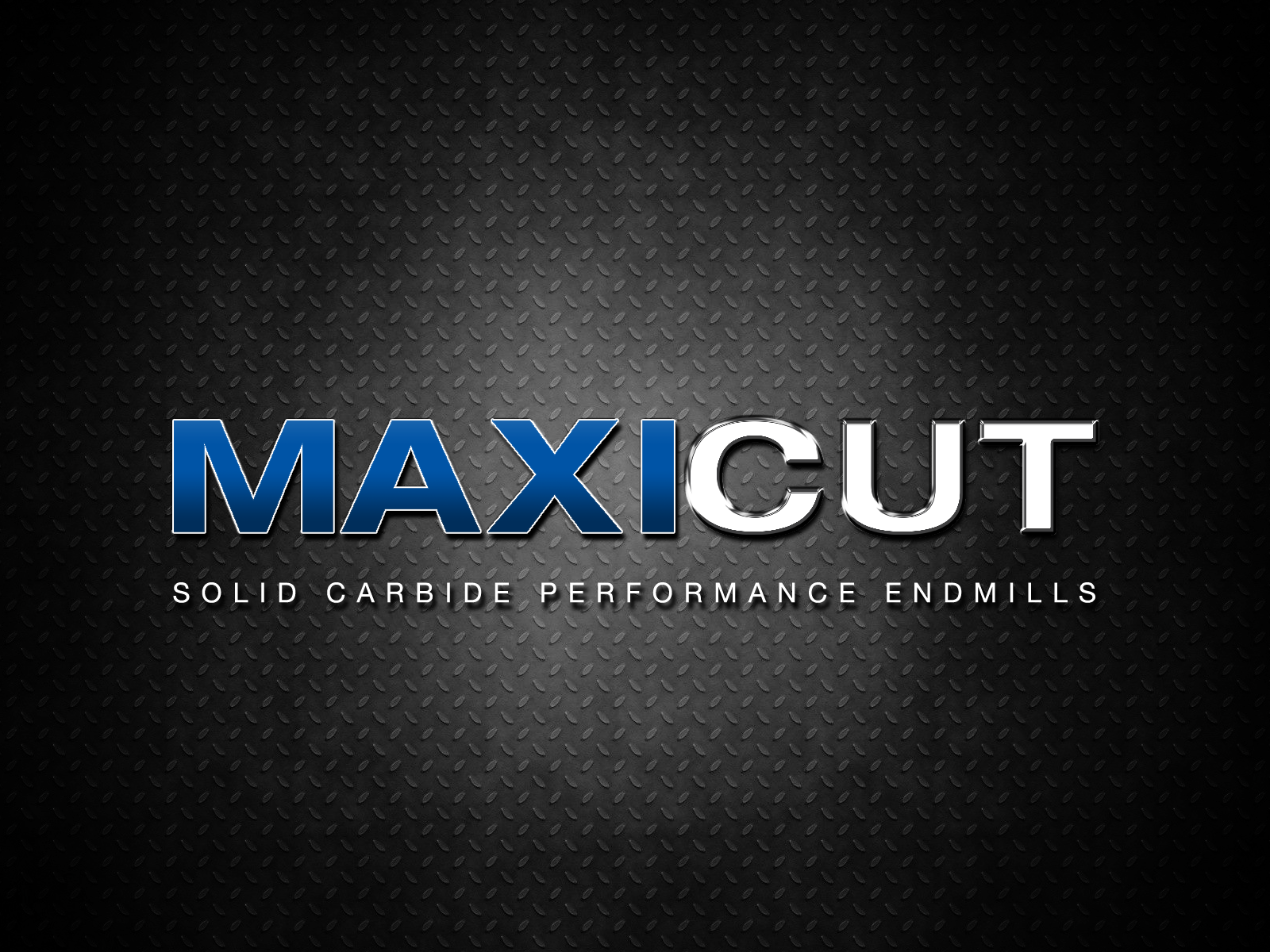 MAXICUT - High Performance (HPM) Solid Carbide Endmills