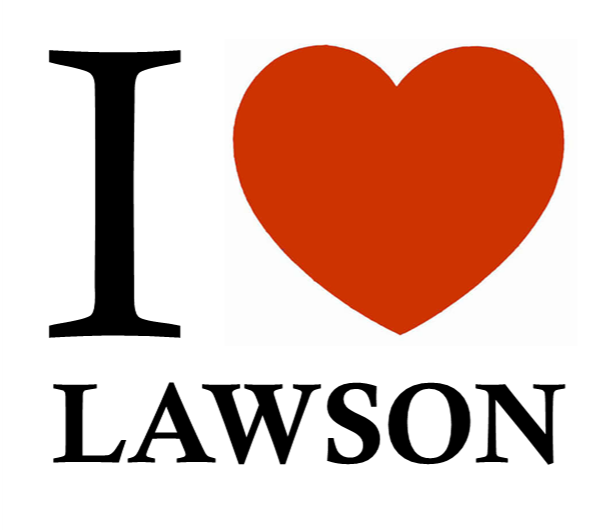 I Heart Lawson - If you haven't heard me speak, the I Heart Lawson may give away that I am from NY.
