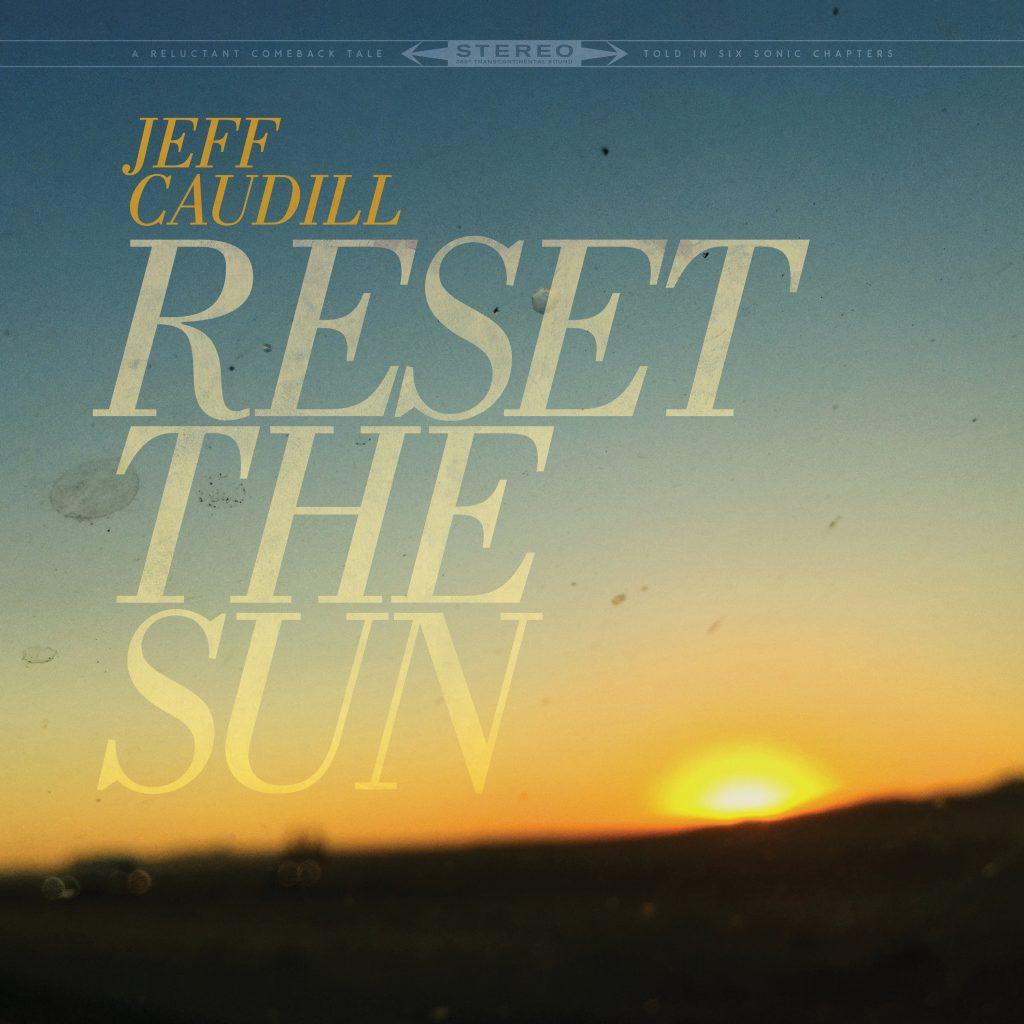 jeff-caudill-reset-the-sun-1024x1024.jpg