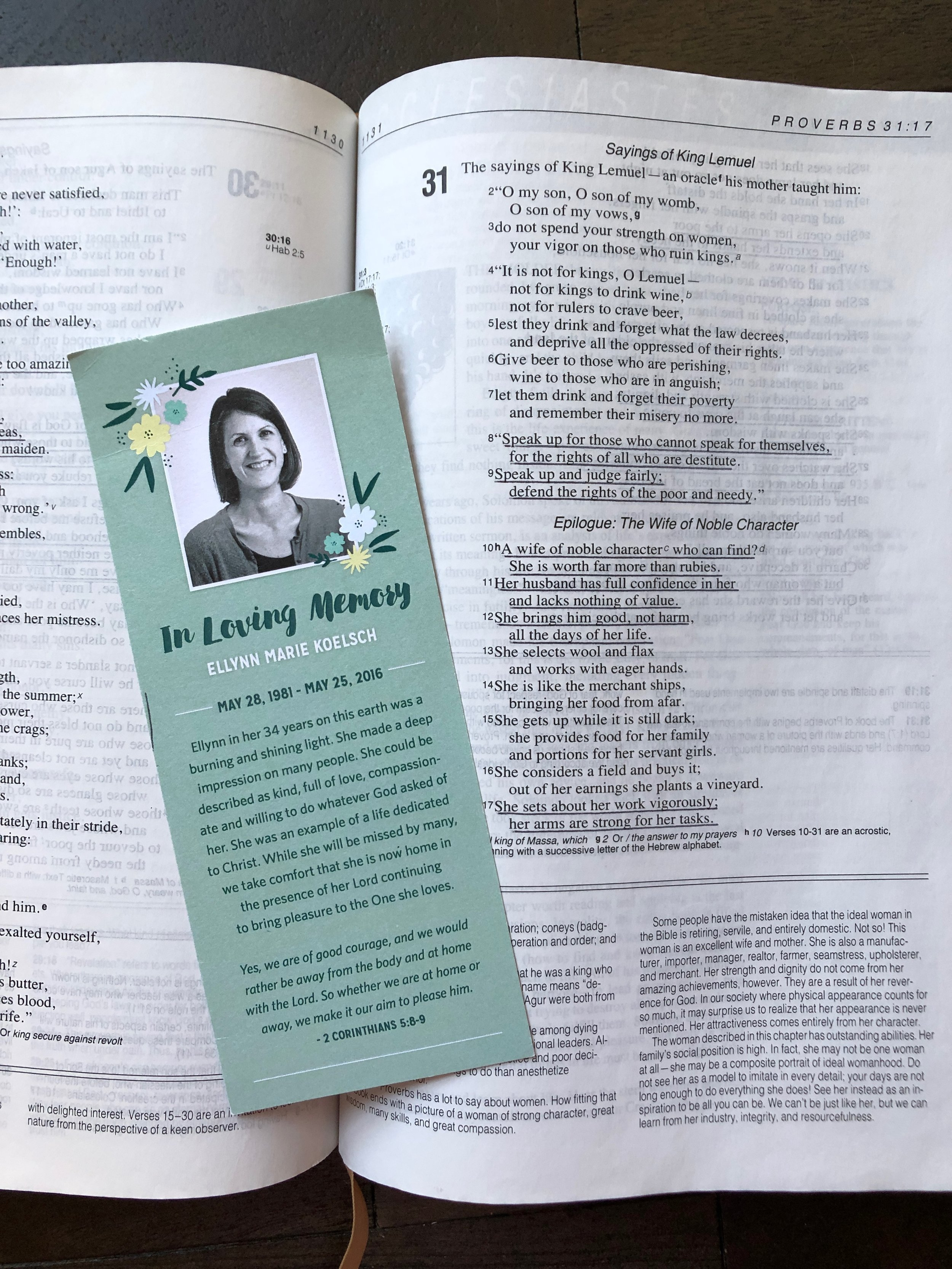 This is the bookmark that was handed out at Renaissance church at Ellynn's memorial service in Providence, Rhode Island. I keep it in my bible and think about Ellynn nearly every day.