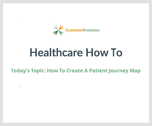 How To Create A Patient Journey Map - How To's