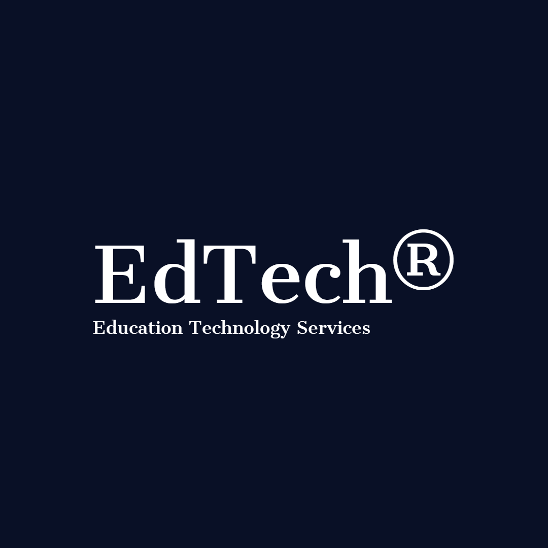 Technology Services of the future. - EdTech® Innovations