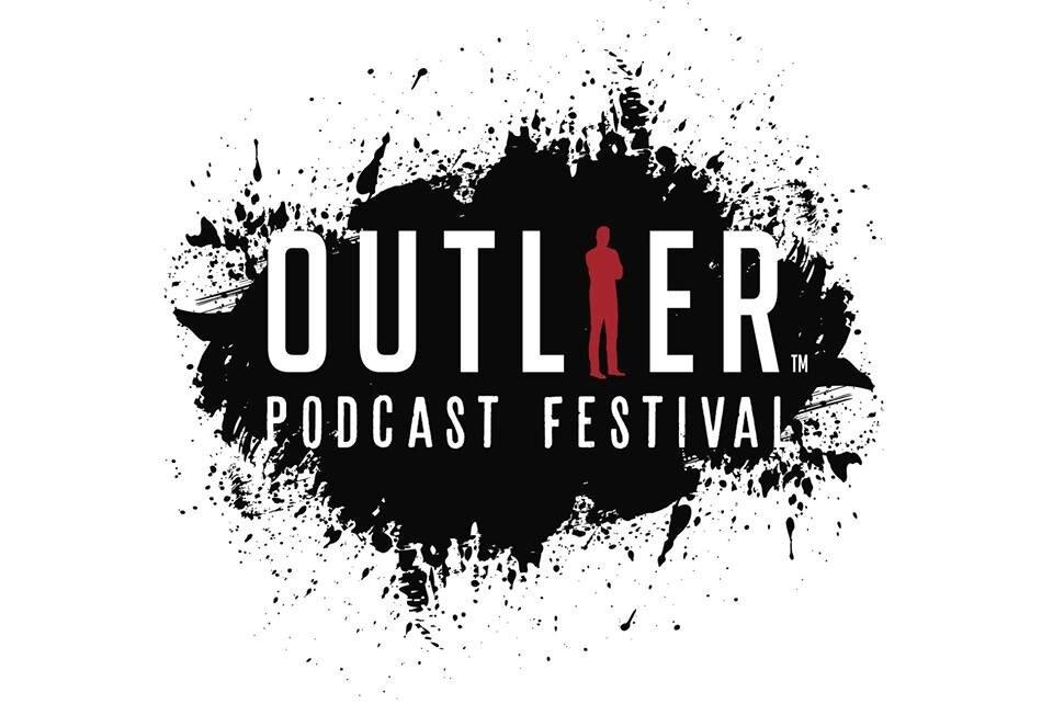 Image: Outlier Podcast Festival