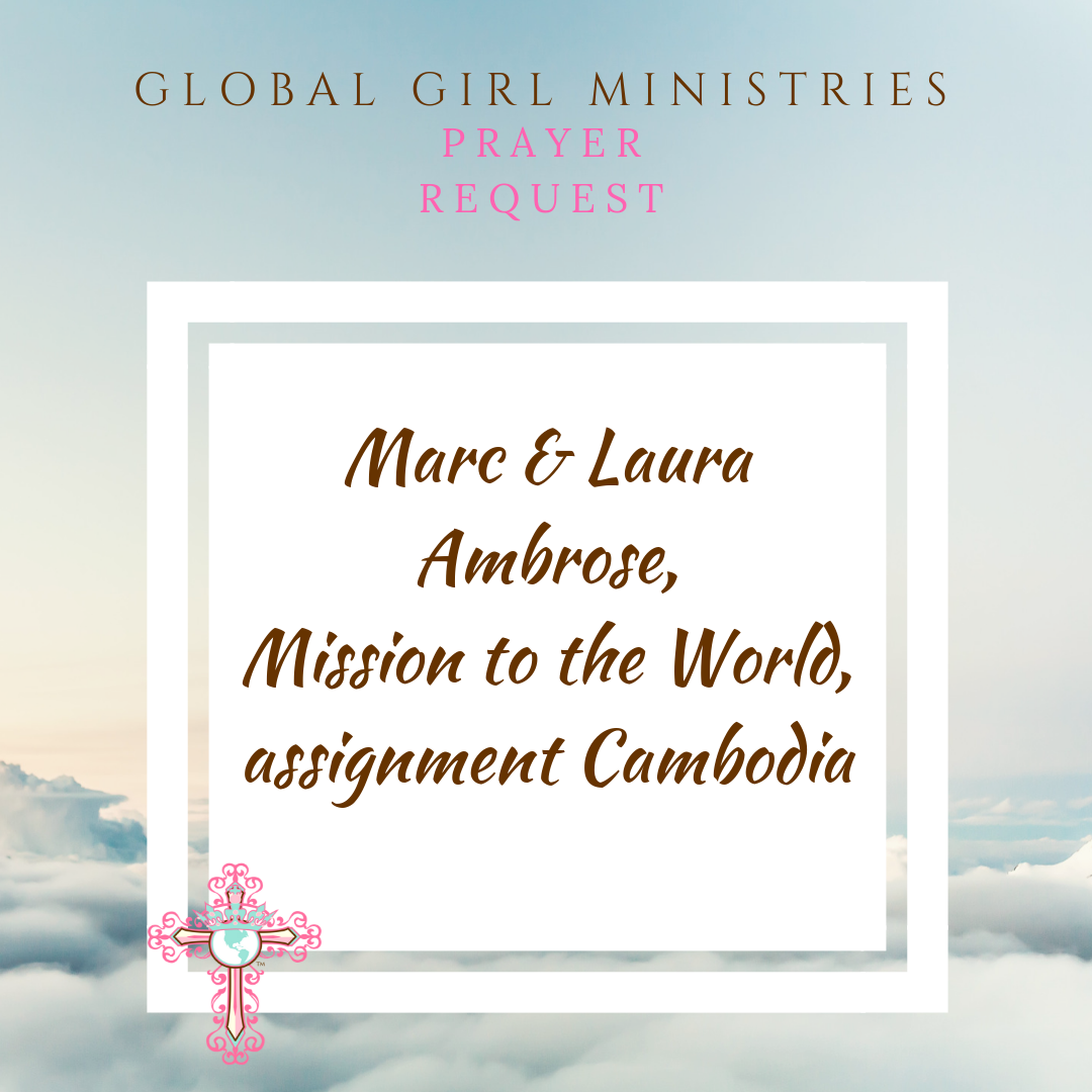 Prayer Request — Global Girl Ministries