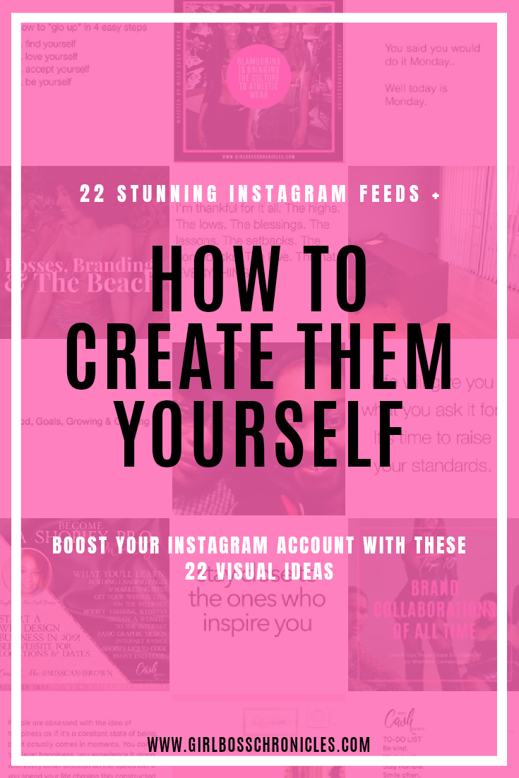 22 Stunning Instagram Feeds + How To Create Them Yourself