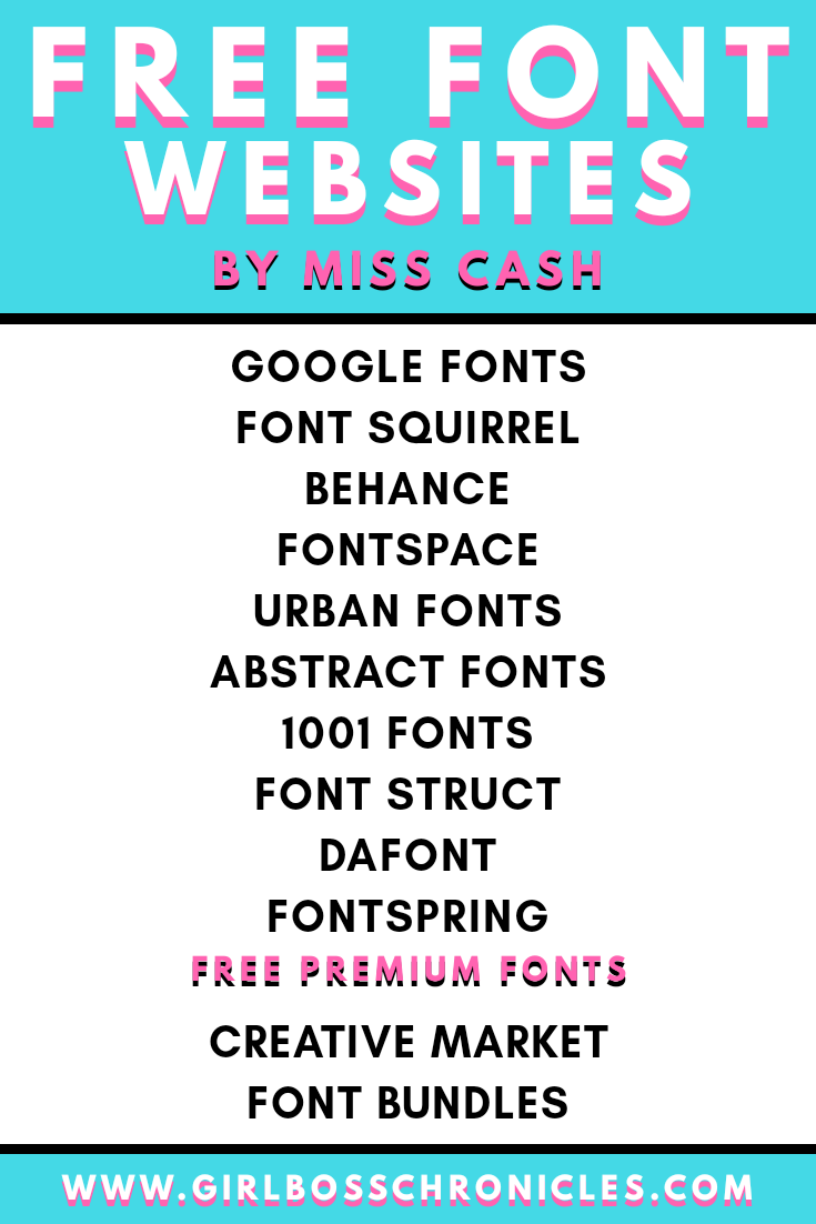 10 Best Websites To Get Free Fonts — Girl Boss Chronicles