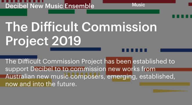 Decibel New Music is fundraising to commission 5 new works as part of our Talking Board project through the Australian Cultural Fund.