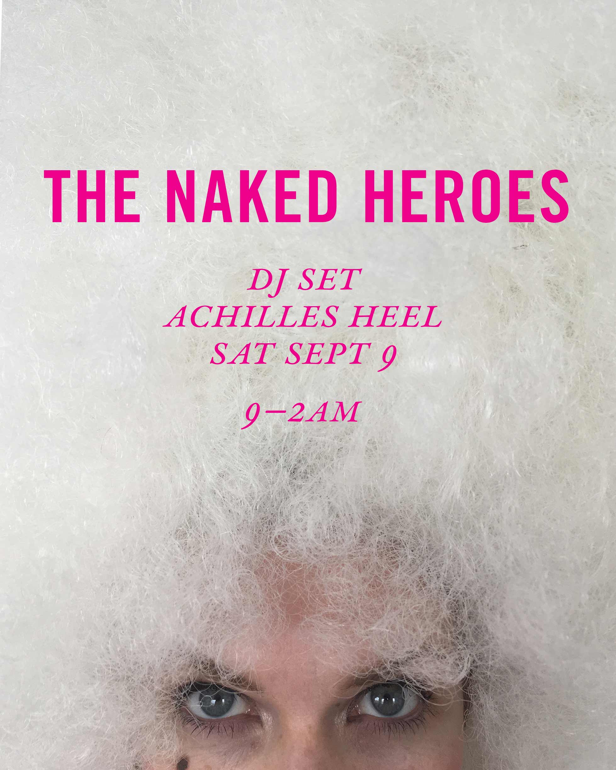 The-Naked-Heroes-AchillesHeel-9-9-17.jpg