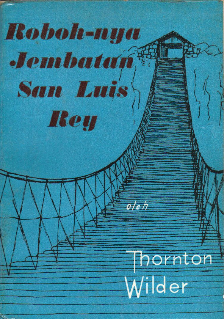 the-bridge-of-san-luis-rey--indonesian_4313827279_o.jpg