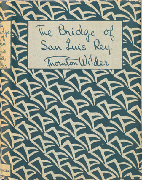 """This initial first British edition of  The Bridge of San Luis Rey  by Longmans, Green (1927) was called the """"preliminary issue"""" because it preceded both the first American edition and the first British edition by a few days. The special printing consisted of just 21 copies."""