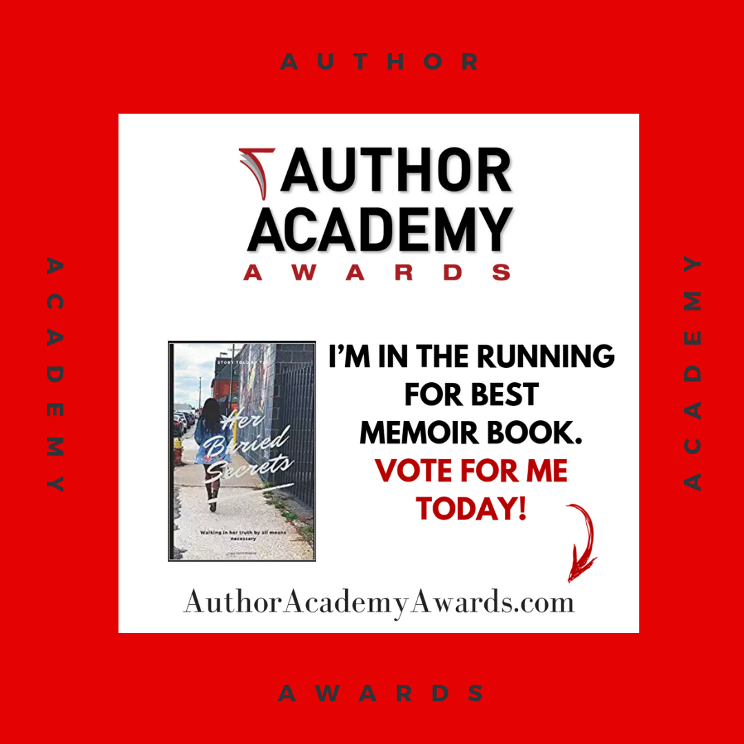 - Author Academy AwardsBest MemoirTSJ first book is in the running for best memoir book! YAAS!The top ten finalist will be announced on August 20th at 8pm eastern.Visit AuthorAcademyAwards.com & vote Her Buried Secrets for best memoir.