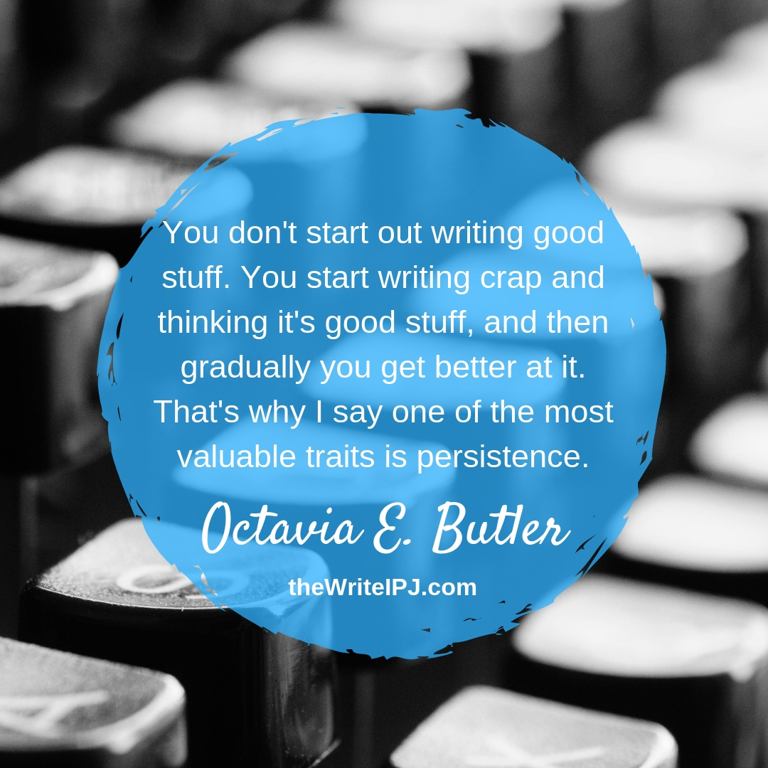 Quote to Write By - Octavia E. Butler 5_19.jpg