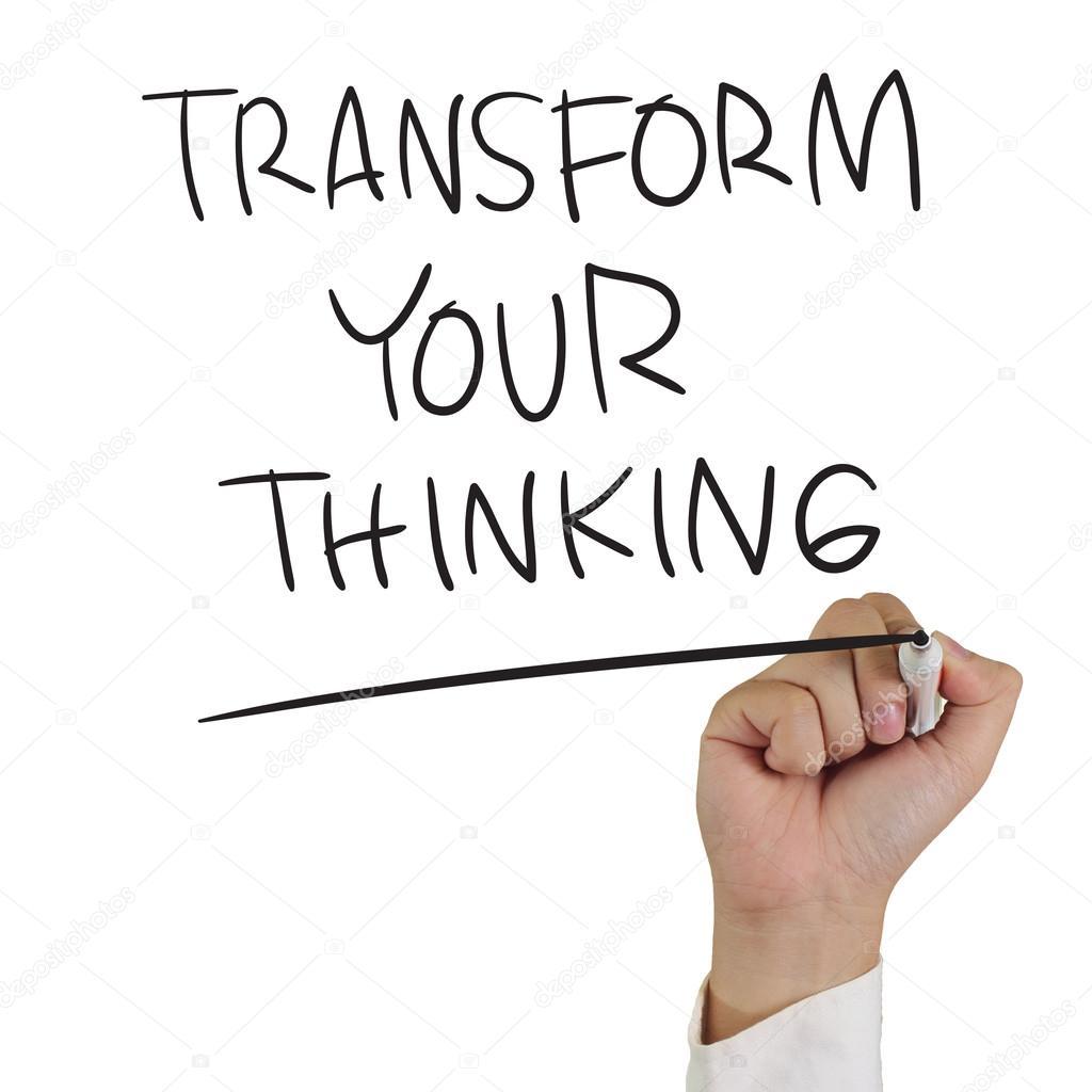 Transform your thinking.jpg