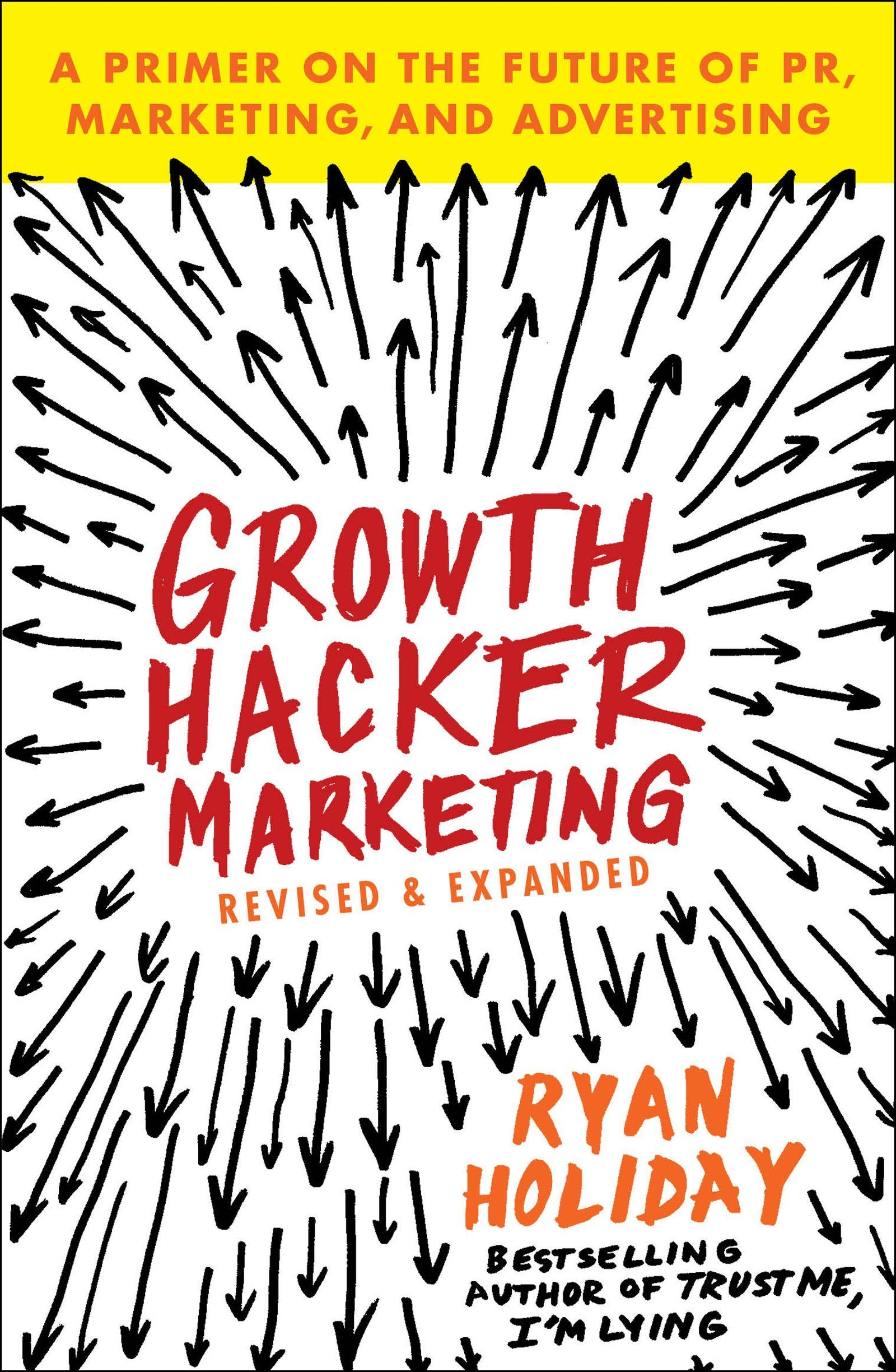 Growth-Hacker-Marketing-Ryan-Holiday-Business-Book-Reviewer.jpg