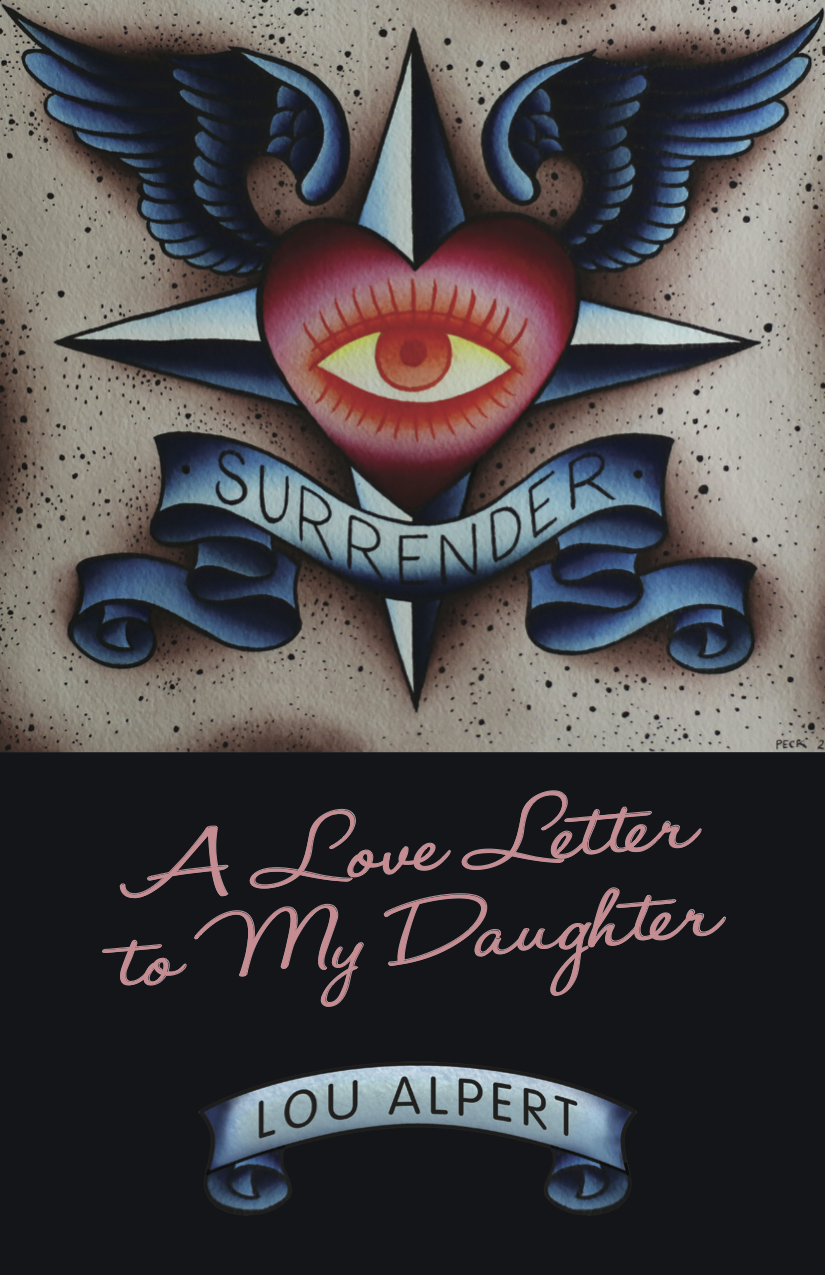 """""""It was new for CNN and their audiences; another sad story to focus us on the opioid crisis in America and a good-hearted policeman, but it was a five-year story for me and mine."""" - Lou Alpert - Surrender: A Love Letter to My Daughter gives voice to the truth of one mother's journey through her child's heroin addiction.Delivered with honesty and insight, Lou shares her lived wisdom with a rare mixture of candor, humor, compassion, and love. This book is for anyone who has found themselves swept up in the opioid crisis, hiding in the shadows and coping with the chaos of loving an addict."""