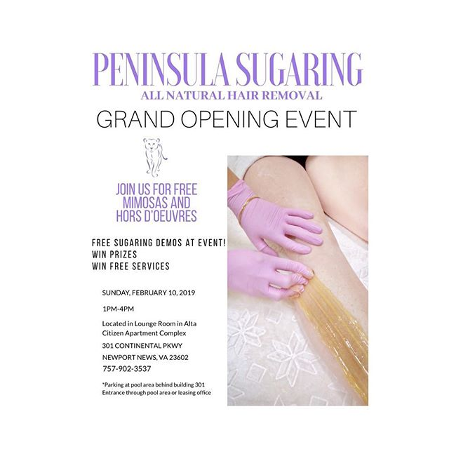 Don't forget about the grand opening event this weekend!! Come out and see what Sugaring is all about 🥳 • • • #peninsulasugaring #events #smallbusiness #sugaring #local #hampton #newportnews #cnu #williamsburg #tribe #hamptonroads #hamptonroadsevents #newportnewsevent